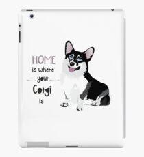 Home Is Where Your Corgi Is iPad Case/Skin