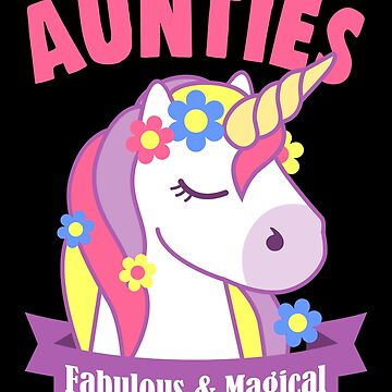 Aunties are Fabulous and Magical by VomHaus