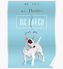 No Rain, No Flowers, Be Loved, Just Me  Poster