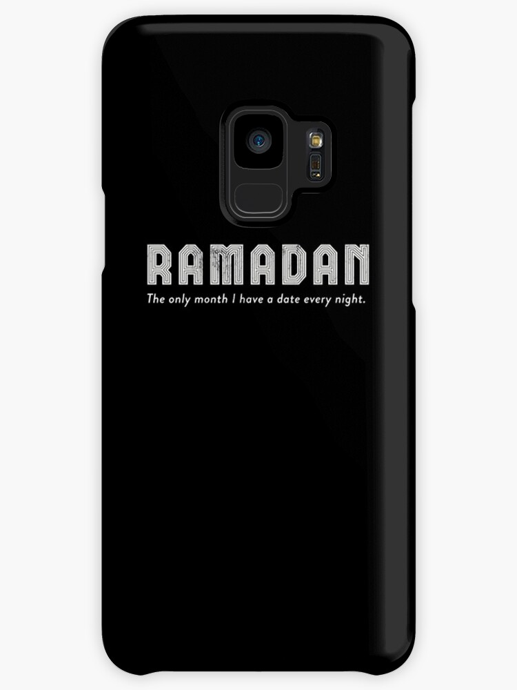 Ramadan The Only Month I Get A Date Islamic Quotes TShirts Cases Adorable Islamic Galaxy Qoutes