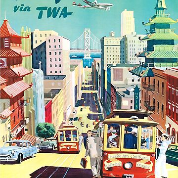 San Francisco TWA Travel Poster by boscotjones