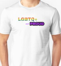 LGBTQ+ and Proud Unisex T-Shirt