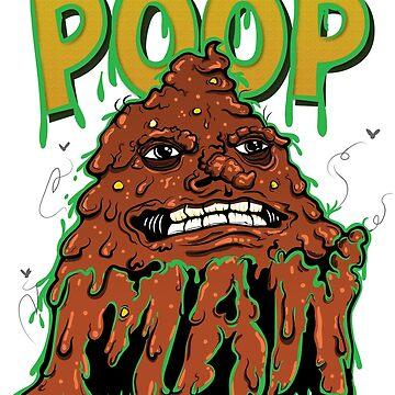 Poop Man by JackArambula