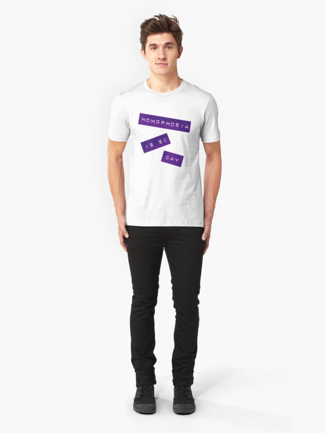 Alternate view of Homophobia Is So Gay II Slim Fit T-Shirt