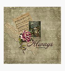 Always and Forever Romantic Cottage Chic Photographic Print