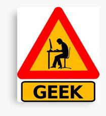 Geek Sign! Canvas Print