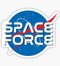 The Original SPACE FORCE! To Hannity and Beyond!! Sticker