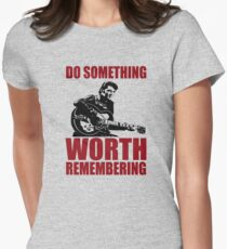 Elvis presley t shirts - Do something worth remembering Women's Fitted T-Shirt