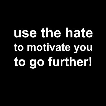 Hatred as motivation by Eastcook