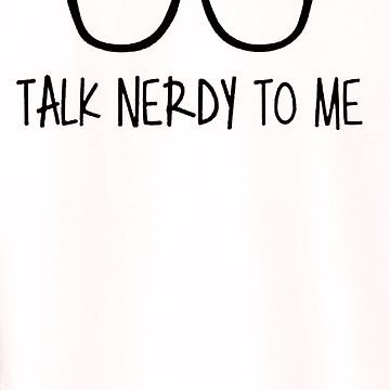 Talk nerdy to me by RekiP