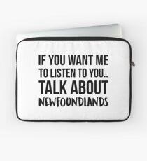 Talk About Newfoundlands Laptop Sleeve