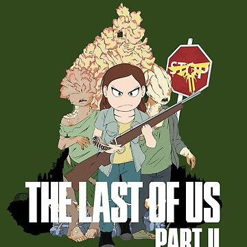 The Last of us part II by Dielissa