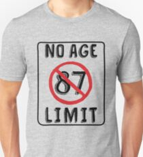 No Age Limit 87th Birthday Gifts Funny B Day For 87 Year Old Unisex T