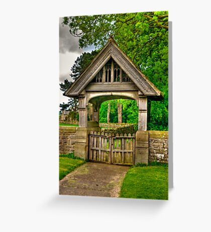 Lych-Gate, Holy Trinity, Coverham Greeting Card