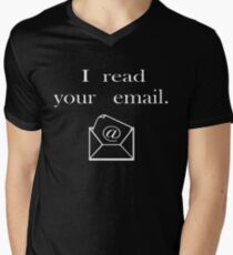 I read your email Men's V-Neck T-Shirt