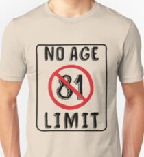 No Age Limit 81st Birthday Gifts Funny B Day For 81 Year Old Slim Fit
