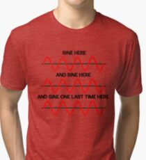 Funny Math Trigonometry Sine Wave Sine Here and Here Tri-blend T-Shirt