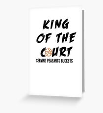 King of the Court Basketball Gear and Apparel  Greeting Card