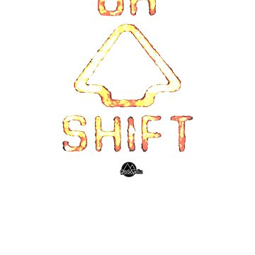 """""""OH SHIFT"""" FUNNY T-SHIRT by Obscadia"""