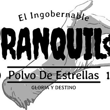 TRANQUILO - EL INGOBERNABLE - EYE - B&W VERSION by SonnyBone