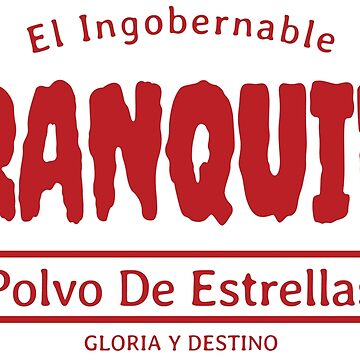 TRANQUILO - EL INGOBERNABLE - LOGO - RED VERSION by SonnyBone