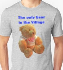 The only Bear in the Village Unisex T-Shirt