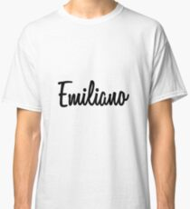Hey Emiliano buy this now Classic T-Shirt