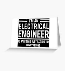 Funny Im An Electrical Engineer Gifts T-Shirt Greeting Card