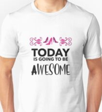 Awesome Day Unisex T-Shirt