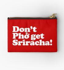 Don't Phở get Sriracha! Studio Pouch