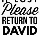 If lost please return to David by tshirtexpress