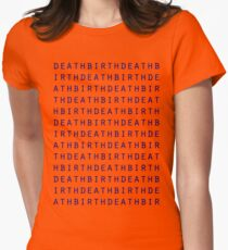 life and death Womens Fitted T-Shirt