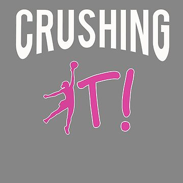 Cute Crushing it Volleyball gift for Girls by LGamble12345
