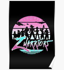 Z warriors Poster
