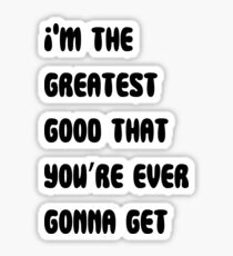 The Greater Good Sticker