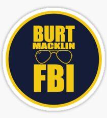 Burt Macklin FBI Sticker