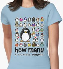 How Many Penguins is Too Many Penguins? Women's Fitted T-Shirt