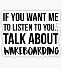 Talk About Wakeboarding Sticker