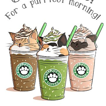 Catpuccino! For a purrfect morning! (Second Version) by amcart