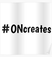#ONcreates Poster