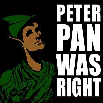 Peter Pan Was Right by doorkey