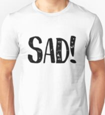 XXXTentacion Sad Unisex T-Shirt