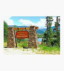 Welcome to Grand Lake  Photographic Print