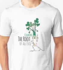 Cilantro - The Root of all Evil Unisex T-Shirt