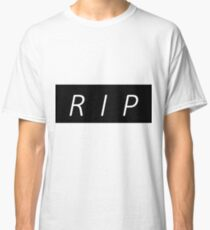 RIP TO ALL LEGENDS Classic T-Shirt