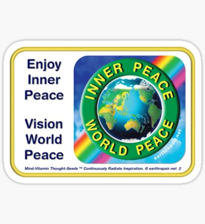 INNER PEACE WORLD PEACE Sticker