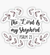 Psalm 23 The Lord is My Shepherd  Sticker