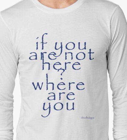 whereareyou T-Shirt