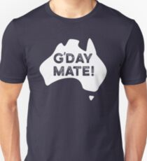 G'day Mate! Unisex T-Shirt