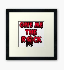 Give the rOck Framed Print